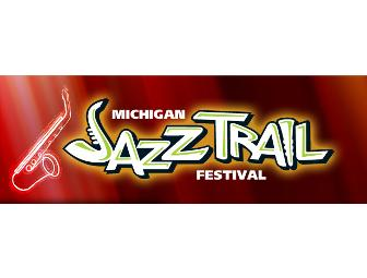 Michigan Jazz Trail Festival Passes