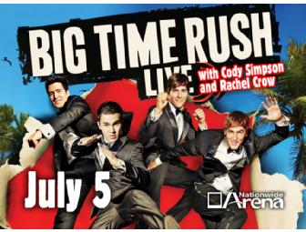 4 Tickets for BIG TIME RUSH @ Nationwide Arena on July 5