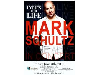 (4) Tickets for Mark Schultz Concert