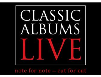 Two Tickets to Classic Albums Live - Led Zeppelin 4, June 22, 2012