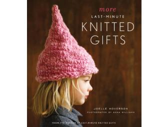 'more Last-Minute Knitted Gifts' by Joelle Hoverson