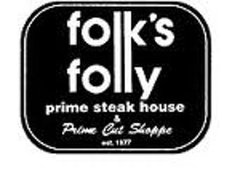 Folk's Folly -- Steak Lover's Delight