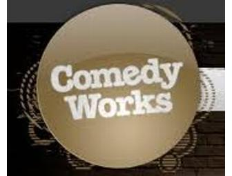 Comedy Works Passes For 2
