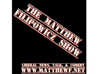 Appear As A Guest On 'The Matthew Filipowicz Show'