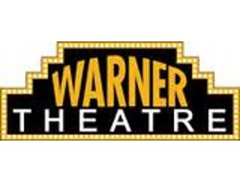 FOUR TICKETS TO THE WARNER THEATER IN TORRINGTON, CONN.