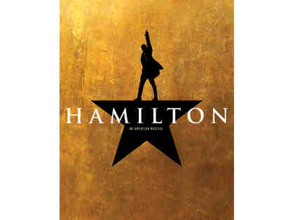 2 House Seats for Hamilton on Broadway YOUR CHOICE OF PERFORMANCE DATE!