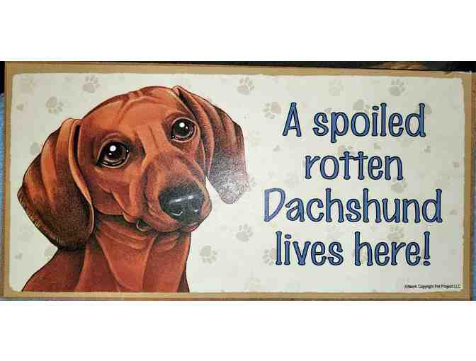 2 plaques Spoiled Rotten Dachshund and House not a Home without a Dachshund - Photo 1