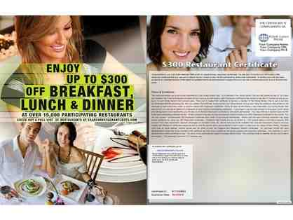 $300 Restaurant Certificates (value $300)