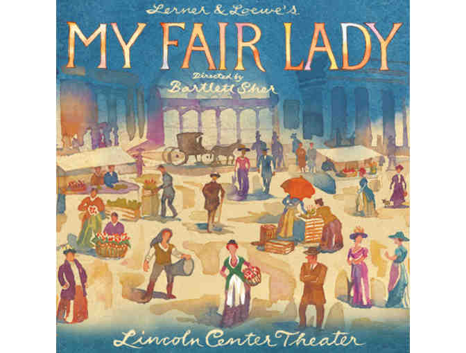 2 Tickets to MY FAIR LADY & BACKSTAGE TOUR NYC - Photo 1