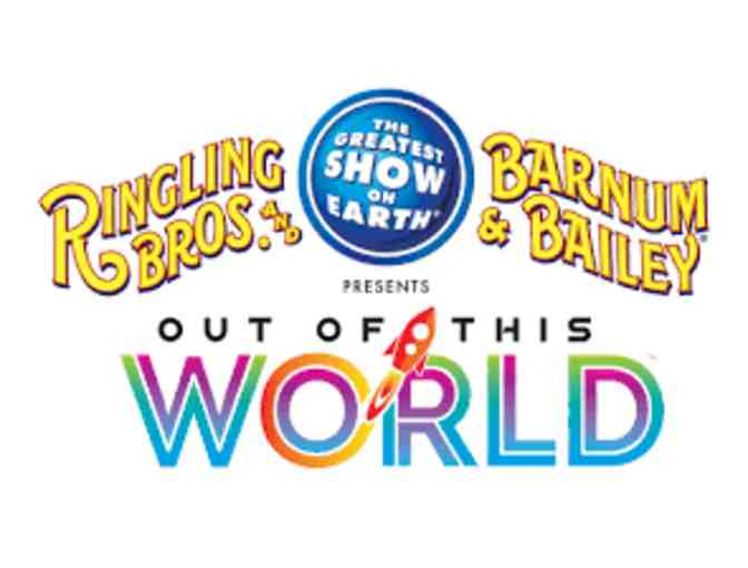 The Final Show!! Ringling Bros & Barnum & Bailey Circus for Four (4) on 5/21/17