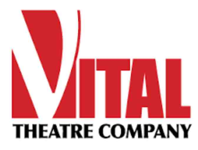 Vital Theatre Company (NYC) - 4 Theater Tickets