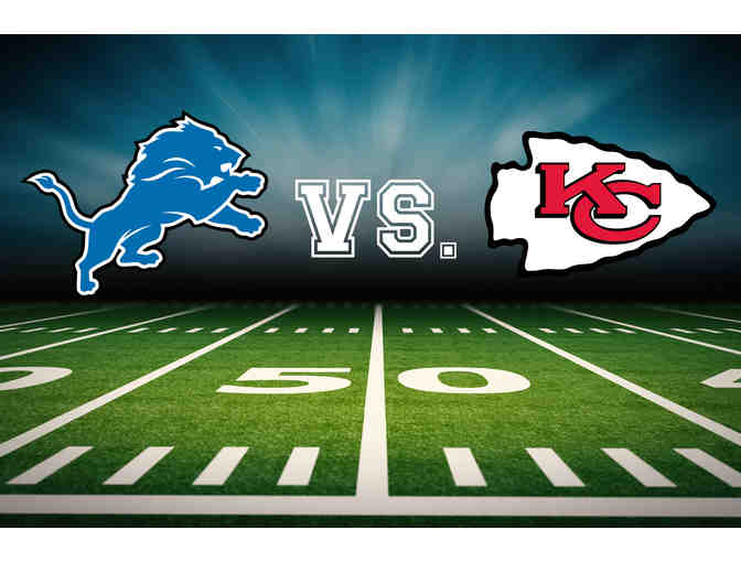 Two Tickets: Detroit Lions vs. Kansas City Chiefs Lower Level Endzone