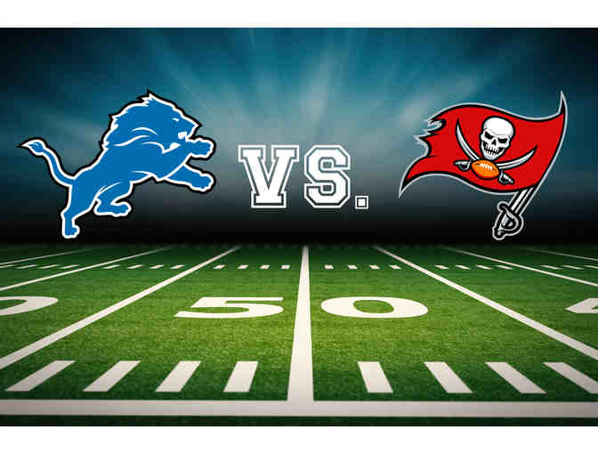 Two Tickets: Detroit Lions vs. Tampa Bay Buccaneers Lower Level Sideline
