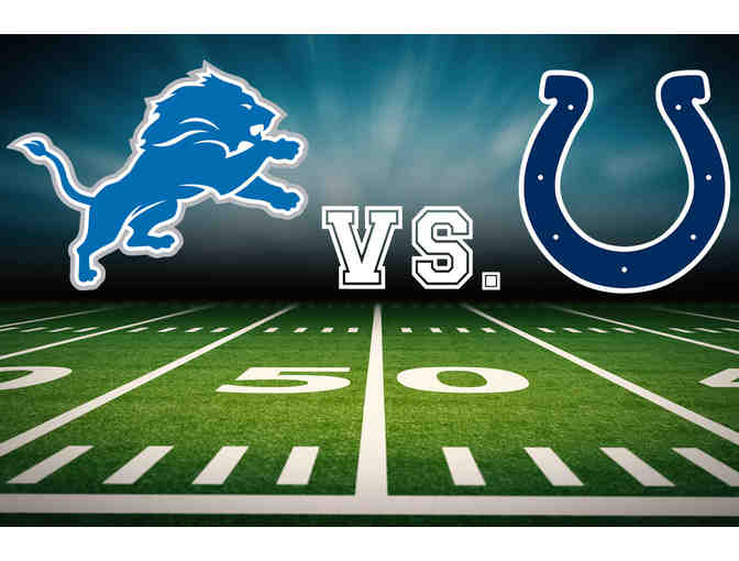 Four Tickets: Detroit Lions vs. Indianapolis Colts Club Level Sideline - Photo 1