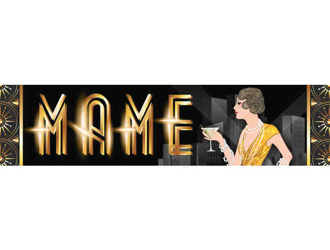 2 tickets to North Shore Music Theatre's Production of Mame