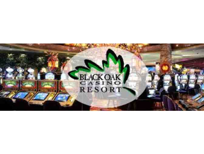 1 Night Stay at the Black Oak Casino Resort Plus Food and Slot Play