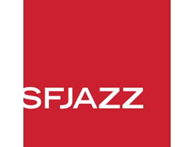 2 Tickets to an SFJAZZ Performance