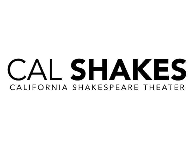 Two Tickets to the California Shakespeare Theater in Berkeley, California