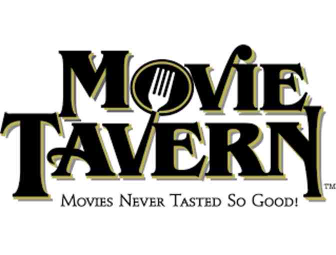 Movie Tavern - 4 tickets