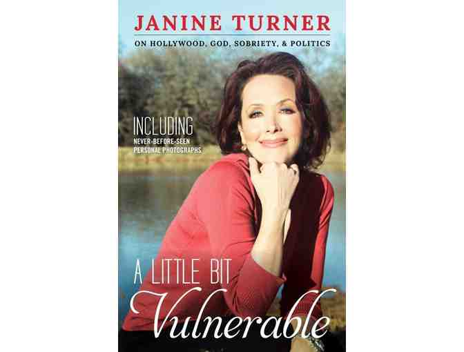 'A Little Bit Vulnerable' by Janine Turner, Autographed to You!