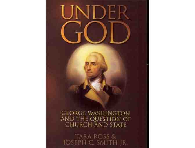 'Under God: George Washington and the Question of Church and State' by Tara Ross!