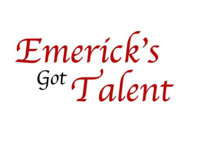 Six Front Row Seats to Emerick's Got Talent 2018