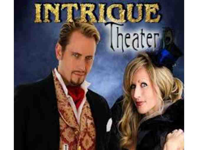 Two Tickets to the Intrigue Theater