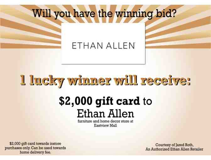$2000 Gift Card to Ethan Allen, located in Victor, NY - Photo 1