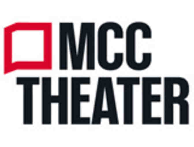 2 Subscriptions (2 Tickets for four shows) to MCC Theater - NYC