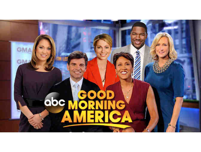 Be a Special Guest  at ABC's Good Morning America