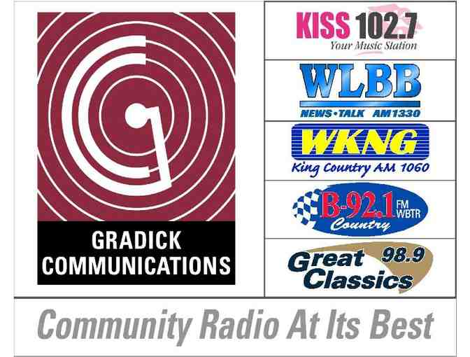 (100) 30 Second Commercials on any of the 5 Gradick Communications Radio Stations