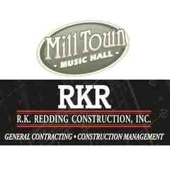 R.K. Redding Construction, Inc./Mill Town Music Hall