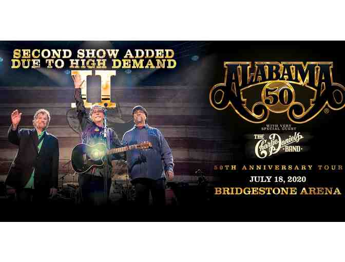 2 Tickets to ALABAMA in concert at Bridgestone Arena! - Photo 1