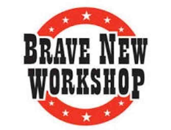 One (1) Admit Two pass to Brave New Workshop