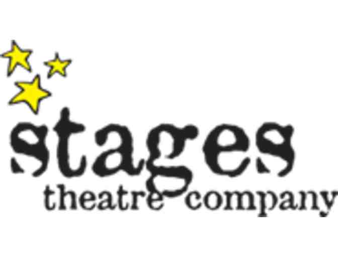 Four (4) Tickets to Stages Theatre Company