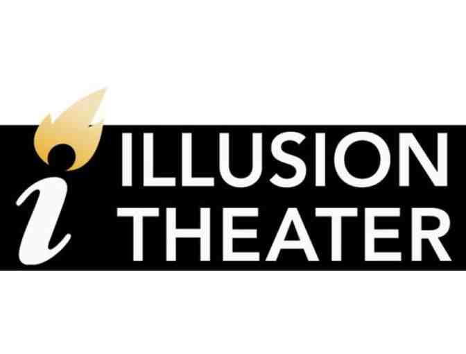 Two (2) tickets to Illusion Theater