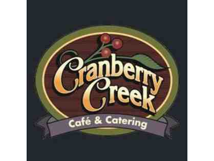 $100 to Cranberry Creek Cafe & Catering