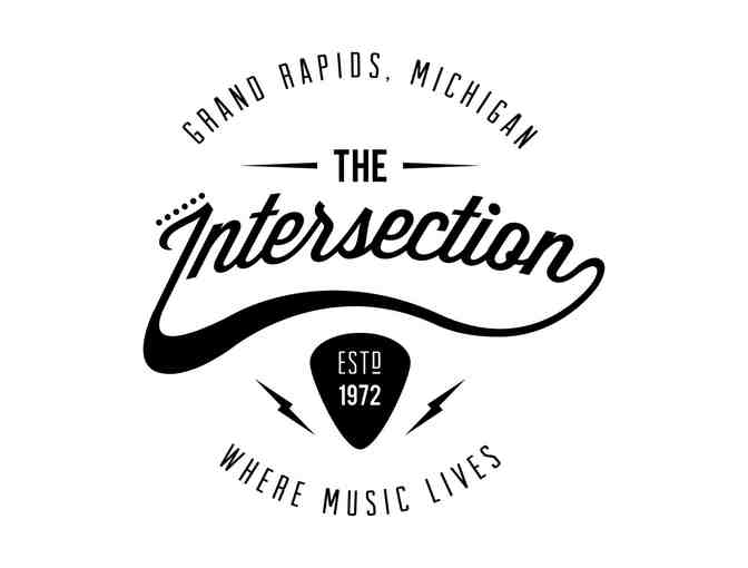 2 General Admission Tickets to a Show of your Choice at the Intersection