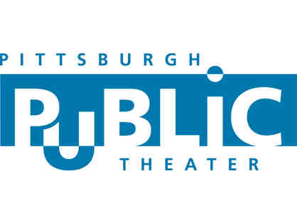 2 Tickets to Pittsburgh Public Theatre