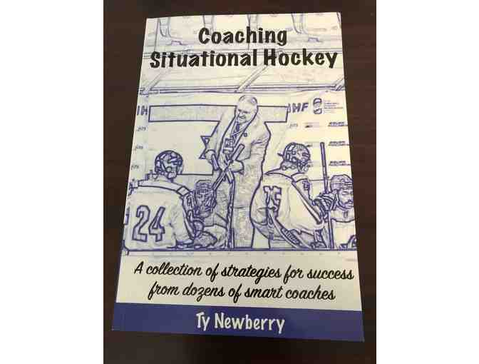 Signed copy of the book 'Coaching Situational Hockey' by Ty Newberry