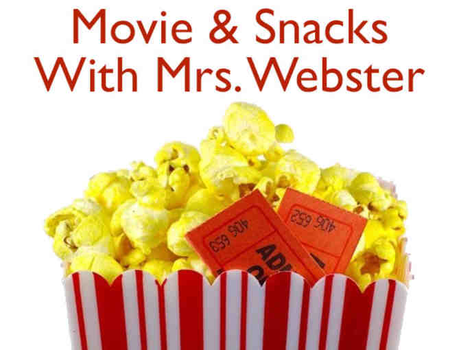6th Grade - Movie and Snacks with Mrs. Webster