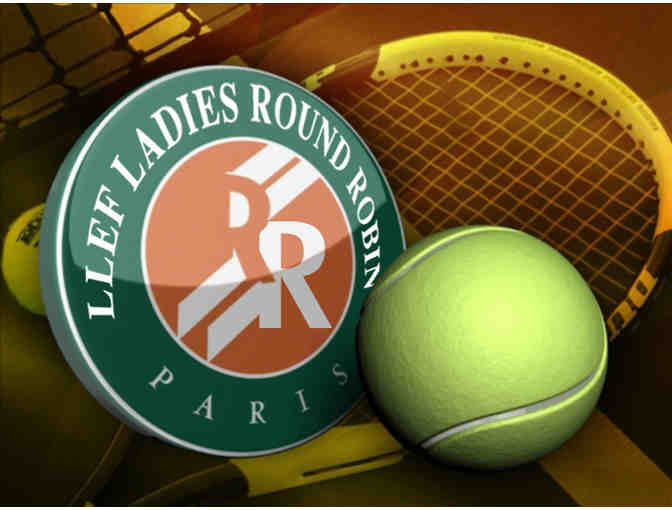 7th Annual Ladies Round Robin Tennis - October 5th, 2017