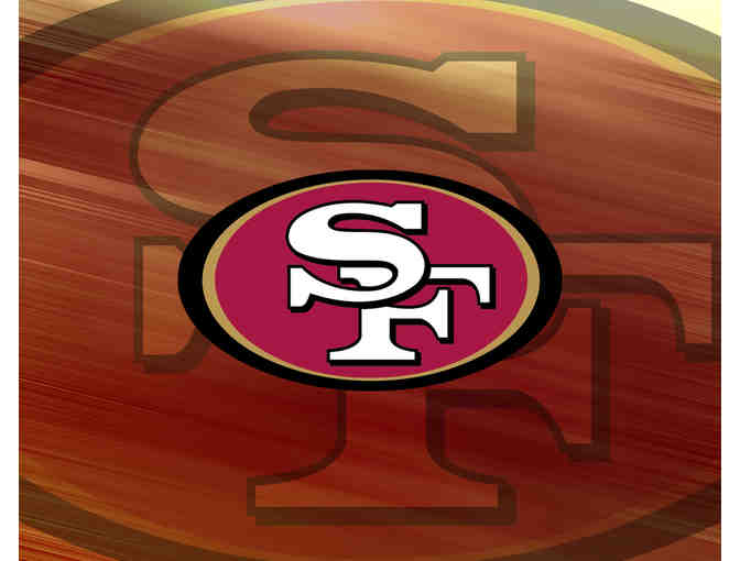 SF 49ers - Four Tickets on the 50 yard line!