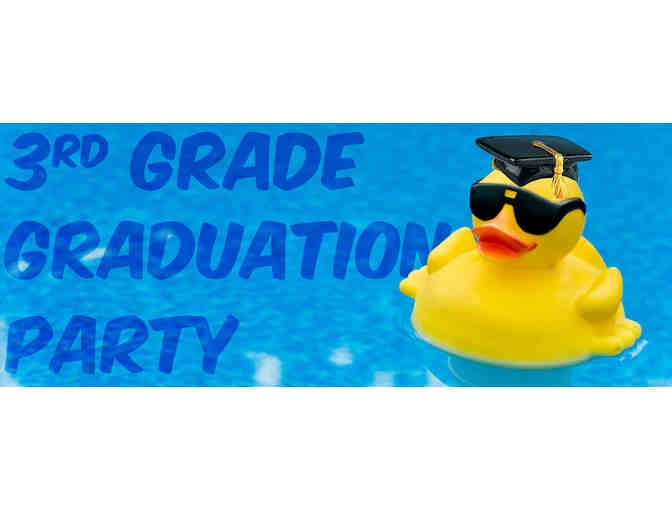 3RD GRADE GRADUATION PARTY - June 7, 2018