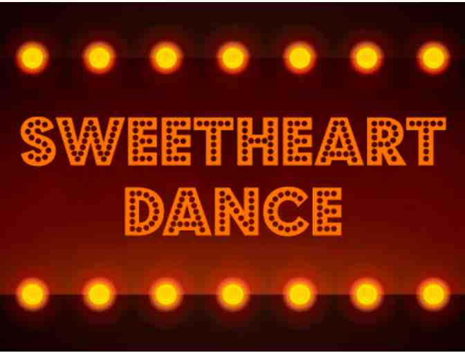 Sweetheart Dance - Sibling Ticket - October 12, 2018
