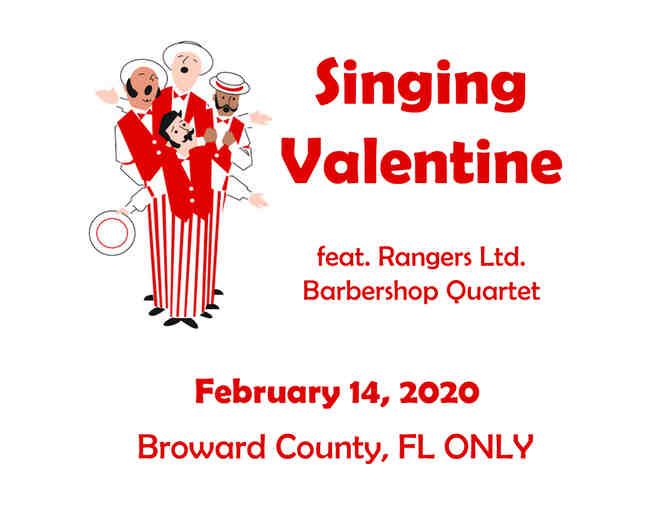 SINGING VALENTINE delivered by barbershop quartet on February 14, 2020