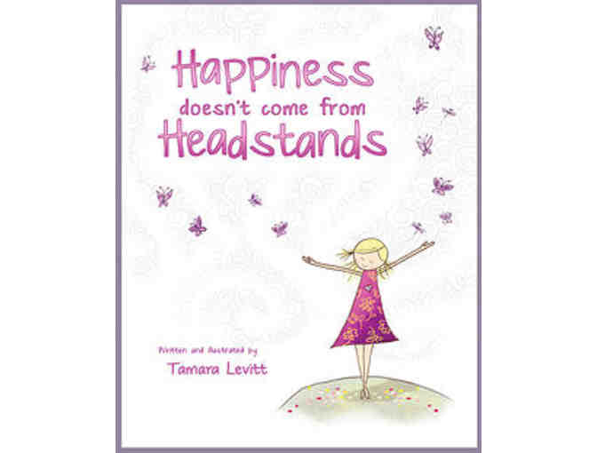 Begin Within Productions: 'Happiness Doesn't Come from Headstands' Children's Book