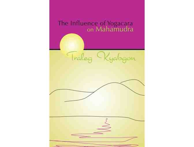 KTD Publications: 'Influence of Yogacara on Mahamudra'by Traleg Rinpoche