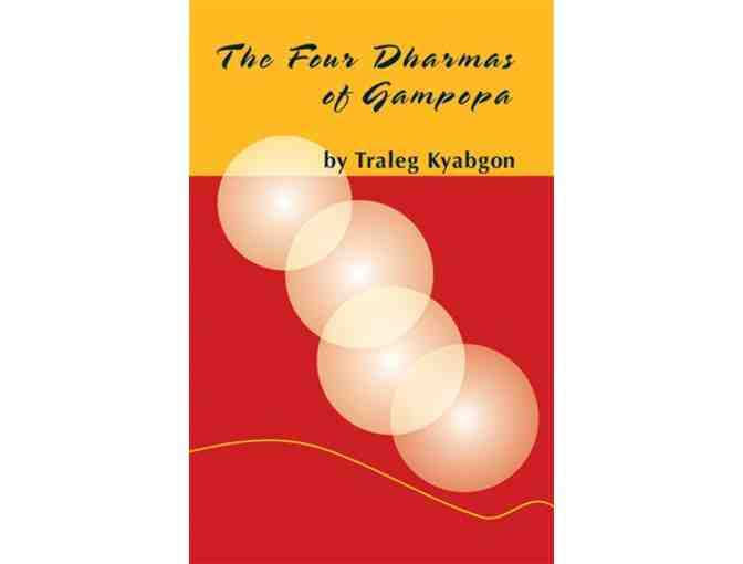 KTD Publications: ' Four Dharmas of Gampopa'by Traleg Rinpoche