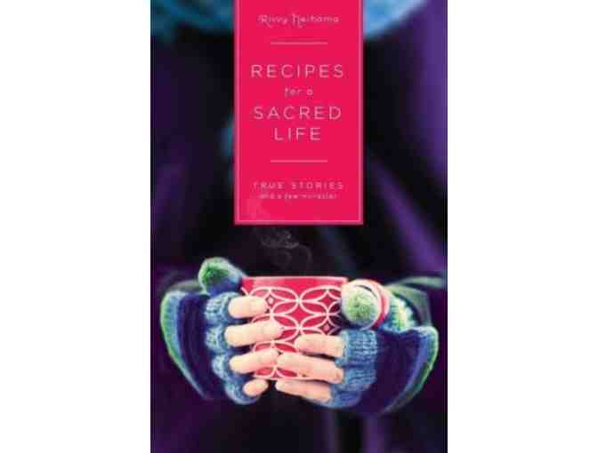 Divine Arts: Signed 'Recipes for a Sacred Life' by Rivvy Neshama
